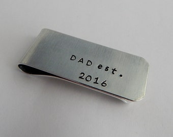 DAD est. Custom Hand Stamped Money Clip with Year - New Dad Gift - Father's Day Gift - kg2016