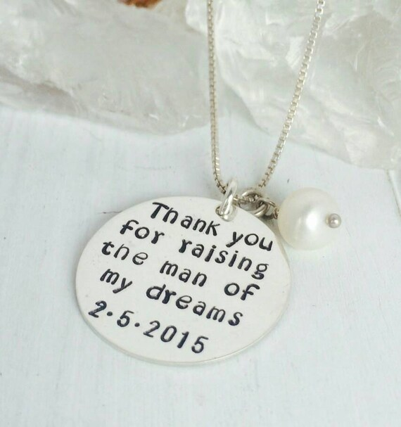 Thank You For Raising The Woman of my Dreams, Mother-in-Law Necklace, Sterling Silver, Custom Wedding Gift, Thank you Necklace, Mom of groom