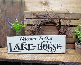 Lake House Decor, Welcome to The Lake House, Cabin Sign, Wooden Lake Sign, Rustic Lake, Log Cabin Decor, Gift for the Lake House, Cabin Sign