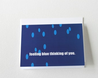 Miss You Card Feeling Blue Thinking Of You Long Distance Relationship Love Card Far Away Friends - 128C