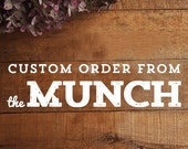 Custom order for Baylee