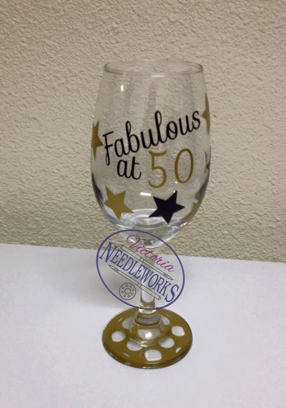Fabulous At 50 Wine Glass Birthday Wine By Victorianeedleworks