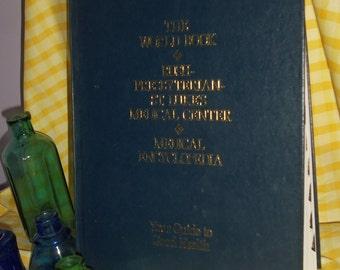 Old Vintage Medical Book   (  The World Book Mediacal Encyclopedia )Rush  Presbyterian , ST, Lukes  Medical Center