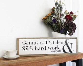 Genius and Hard Work Wood Sign, Nursery Housewarming Gift, Farmhouse Decor