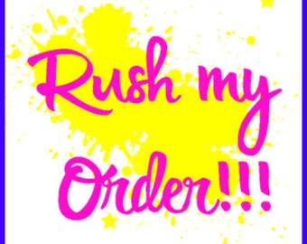 Rush Order_ 48 hours or less production