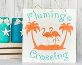 Flamingo Wood Sign - Flamingo Crossing Florida Beach Pallet Art Sign - Chalk Paint Sign