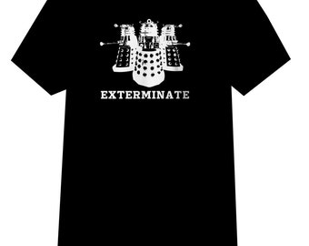 Doctor who Dalek EXTERMINATE tee