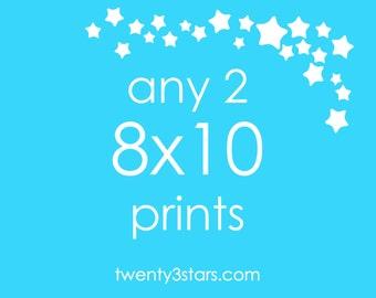 Any 2 Prints 8x10 - Choose Any two twenty3stars Prints