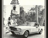 Fridge Magnet Shelby G.T. 350 car image from 1967, How to make and Italian Cry
