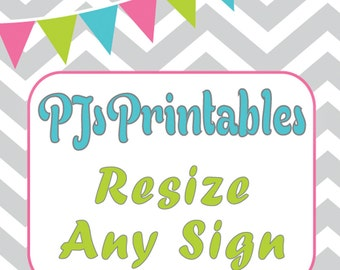 Resize Any Sign