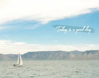 Today Is A Good Day -Bear Lake Utah postcard