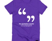 Quotation Marks Punctuation English Teacher Women's Grammar Shirt Gifts for Teachers Cool Funny T Shirt Women Funny TShirt Typography Tshirt