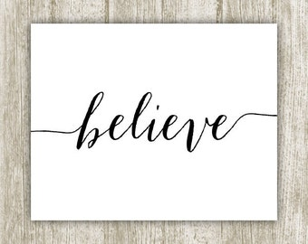 Printable Believe Wall Art, Black and White Believe Print, Inspirational Print, Spiritual Wall Art, Believe Poster 8x10 Instant Download