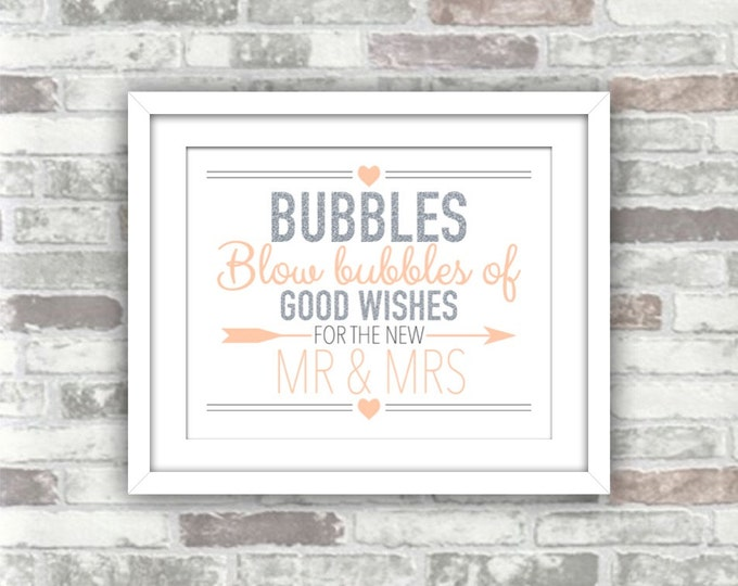 INSTANT DOWNLOAD - Wedding Printable - Blow Bubbles of Good Wishes for the New Mr & Mrs - Silver Glitter Blush Peach-Pink - 8x10 Digital