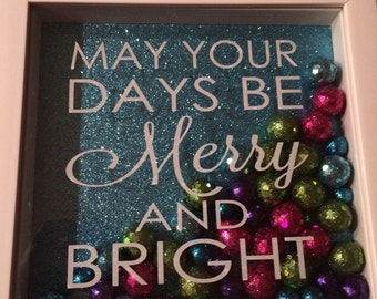 Christmas Shadow Box  may your days be merry and bright 8x8