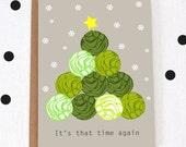 A6 'Brussel sprout' Christmas card/ Festive card/ Seasonal card