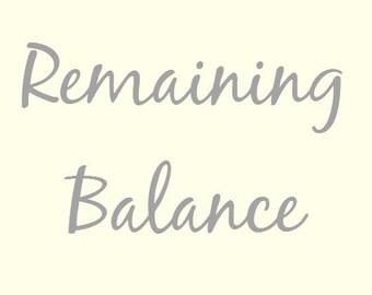 REMAINING BALANCE PAYMENT