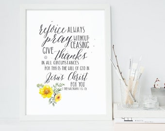 Bible Verse Print - 1 Thessalonians 5:16-18 - Scripture Wall Art - Inspirational Art - Rejoice Always - Bible Print - Giclee Print