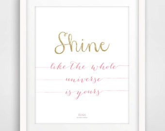 Shine - Inspiring Rumi Quote - Poetry - Spiritual - Rumi Collection 8x10inches