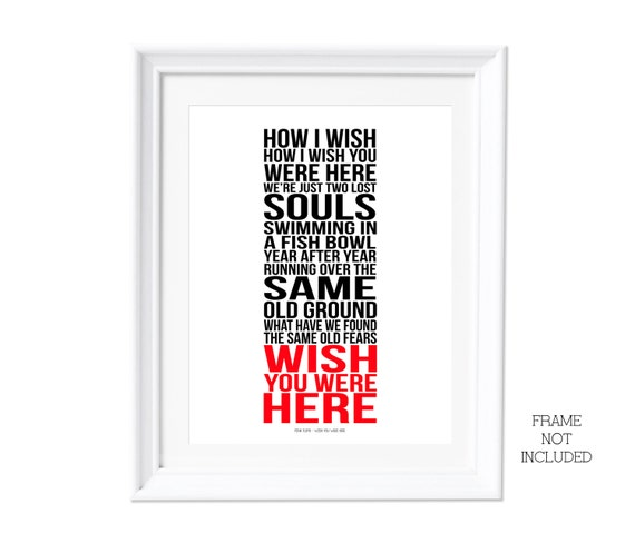 Guitar guitar tablature wish you were here : Song Lyrics Pink Floyd Wish You Were Here Print by RTprintdesigns