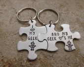 Matching Couples Set I love my geek and my geek loves me handstamped personalized puzzle piece accessory keychain gift for him her boyfriend
