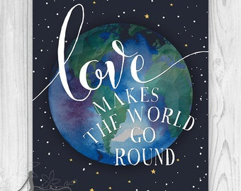 Love makes the World Go Round Typography Quote, Love Wall Art, Home Decor, Night Sky, Space, Quote Art Print, Wall Decor - Wall ART PRINT