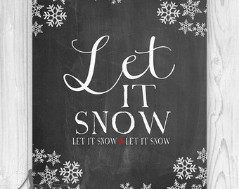 Let it Snow Winter Art Print, Winter Holiday Christmas Sign - Digital CHALKBOARD with White Snowflakes - Typography Art Poster