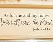 As For Me and My House Wall Decal - Scripture Quote Vinyl Decal - Vinyl Lettering - Vinyl Wall Decal - Home Decor - Christian Wall Art