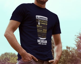 MICHIGAN Craft Beer State breweries  Typography T-shirt Drink Michigan Beer Michigan Craft Beer Shirt Founders Beer mens gift idea