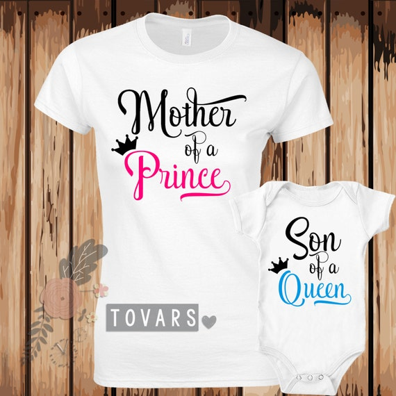 Mother Of A Prince And Son Of A Queen Matching Shirts By