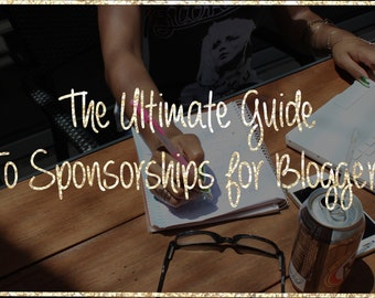 Ultimate Guide to Sponsorships for Bloggers