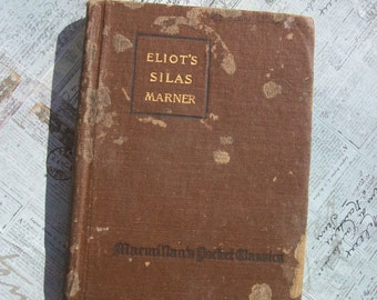 Antique 1919 Hard Cover Edition Silas Marner by George Eliot.