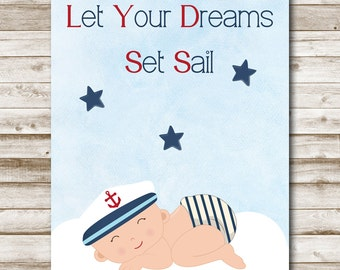 Let Your Dreams Set Sail Printable Nautical Print Instant Download Baby Boy Nautical Print Nursery Print 5x7 8x10 11x14 Sailor Art