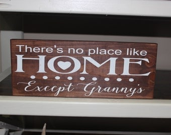 There's No Place Like Home... Except Granny's