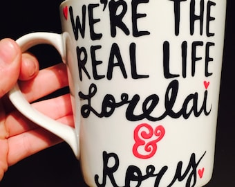 We're the real life Lorelai & Rory___ Gilmore Girls coffee mug- Gilmore Girls quotes- gift for mom - gift for daughter