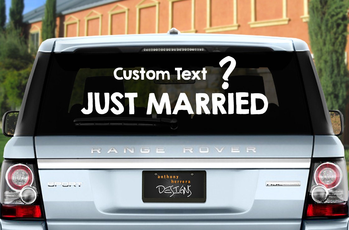 Custom Just Married Wedding Vinyl Window Cling Decal