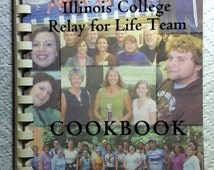 2007 Illinois College Relay For Life Team Cookbook Recipes Jacksonville Illinois Benefit For American Cancer Society Becky Birdsell