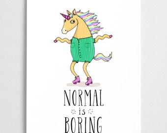 Unicorn illustration, Roller skate art print // Normal is Boring