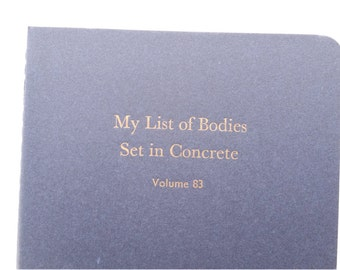 Bodies Set in Concrete - Small Funny Letterpress Journal, Jotter, Cahier, Moleskine - A6 Lined Notebook
