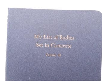 Bodies Set in Concrete - Large Funny Letterpress Journal, Jotter, Cahier, Moleskine - A5 Lined Notebook