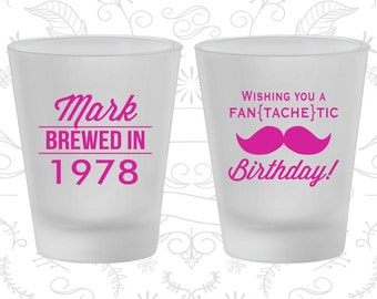 40th Birthday Frosted Shot Glasses, Mustache Birthday, Birthday Frosted Shot Glass (20119)