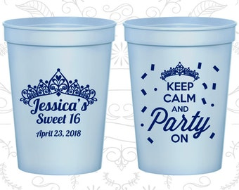 16th Birthday Cups, Plastic Birthday Cups, Sweet 16 Cups, Keep Calm and Party on, Birthday Cups (20140)