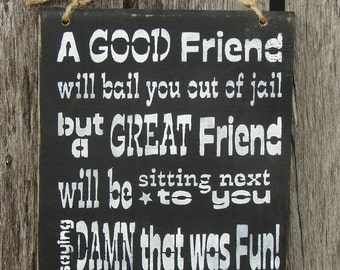 hand stenciled wood sign  good friends