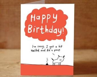 Happy birthday dog poop greeeting card