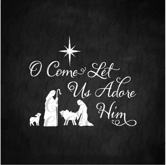 Oh Come Let Us Adore Him Wood Signs Christmas Signs Wood: O Oh Come Let Us Adore Him Stencil Manger Stable Stencil Wood