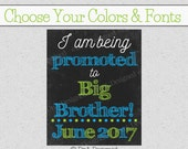 I am Being Promoted to Big Brother Chalkboard Pregnancy Sign Digital Photo Prop New Baby Announcement DIY Print {30CP}