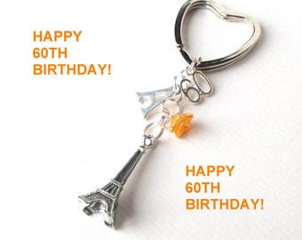 Personalised 60th birthday Keyring - Eiffel Tower keychain - 60th gift - 60th keychain - Eiffel Tower keyring - Birthday gift for her