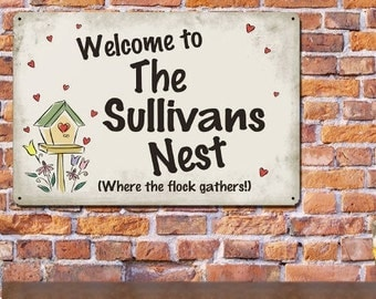 Personalized Welcome to our Nest Metal Sign