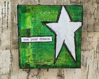 Own Your Dreams - Mixed Media Original Mini Canvas w/Easel