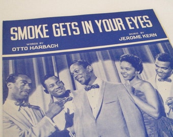 Smoke Gets in Your Eyes, Sheet Music, Vintage Sheet Music, 1960s Edition, Copyright 1933, Music by Jerome Kern, Recorded by The Platters